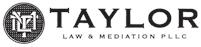 Taylor Law & Mediation PLLC